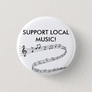 Proudly show your support for local music! 3 cm round badge
