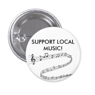 Proudly show your support for local music button