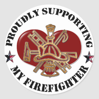 Proudly Supporting My Firefighter Classic Round Sticker
