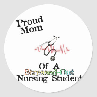 ProudMom of a Nursing Student Round Stickers