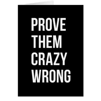 Prove Motivational Business Quotes Black Wht Bl Card