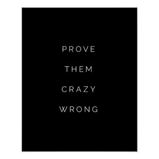 Prove Them Wrong Motivational Quote Posters Black