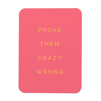 Prove Them Wrong Motivational Quote Salmon Pink Vinyl Magnet