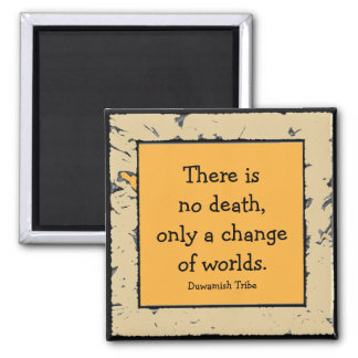 proverb on death and change magnet