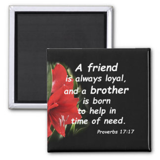 Proverbs 17:17 square magnet