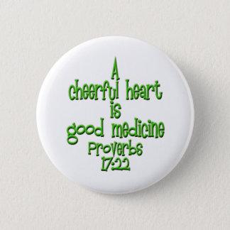 Proverbs 17:22 6 cm round badge