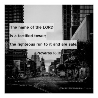 Proverbs 18:10 Bible Verse Poster
