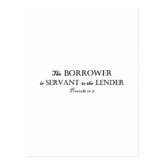 Proverbs 22:7 Borrower is Servant Christian Postcard