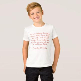 Proverbs 23:13-14 T-Shirt