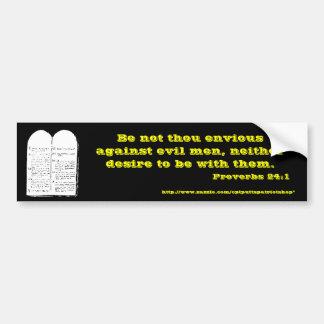 Proverbs 24:1 bumper sticker
