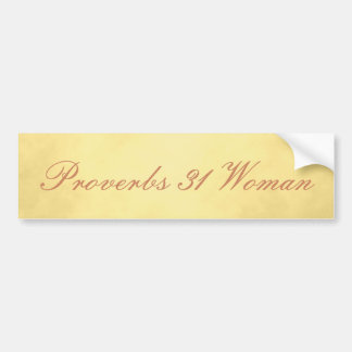 Proverbs 31 Woman Gorgeous Gold Bumper Sticker