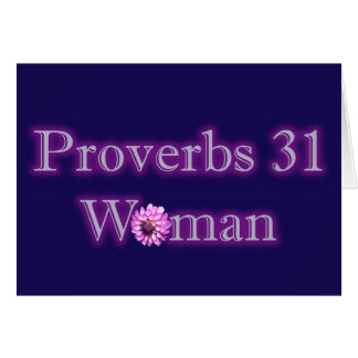 Proverbs 31 Woman Greeting Card