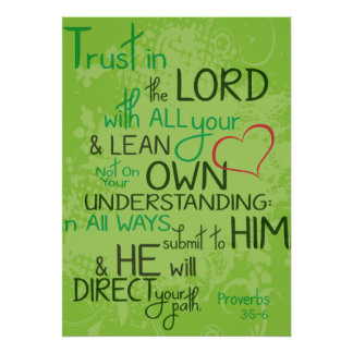 Proverbs 3 5-6 posters