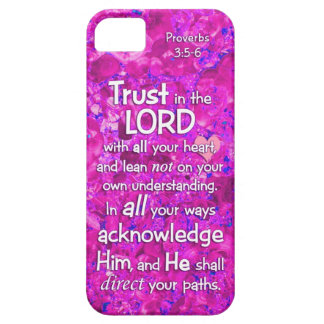 Proverbs 3:5-6 Trust in the Lord Bible Verse Quote iPhone 5 Case