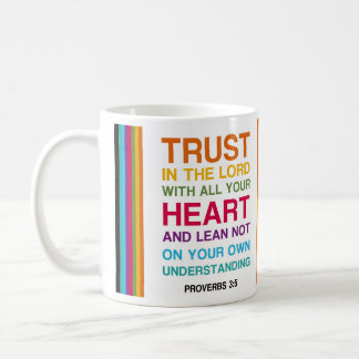 Proverbs 3:5 coffee mug