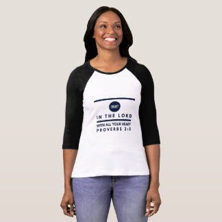 Proverbs 3:5 Trust In the Lord Women's T-Shirt