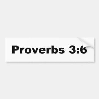 Proverbs 3:6 bumper sticker