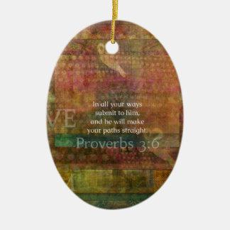 Proverbs 3:6: Inspirational Bible Verse Ceramic Oval Decoration