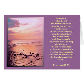"Proverbs 8:27-29 ""I was there..."" CARD"