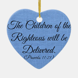 Proverbs Bible verse The children of the righteous Ceramic Heart Decoration