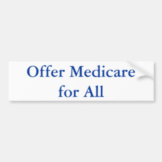 Provide Medicare for All Bumper Sticker