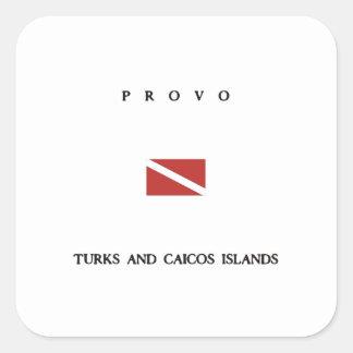 "Provo ""Turks and Caicos"" Islands Scuba Dive Flag Square Sticker"