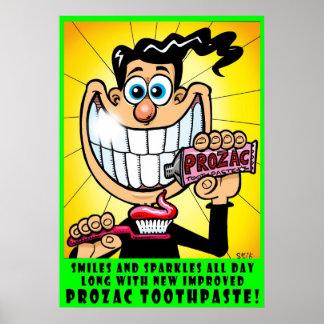 Prozac Toothpaste Poster