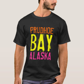 Prudhoe Bay Alaska Shirt