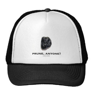 Prune, Anyone? (Food For Thought Humor) Trucker Hats