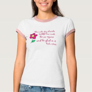 Psa 118:24/ Flower T-Shirt