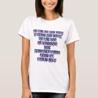 Psalm 103:12 T-Shirt