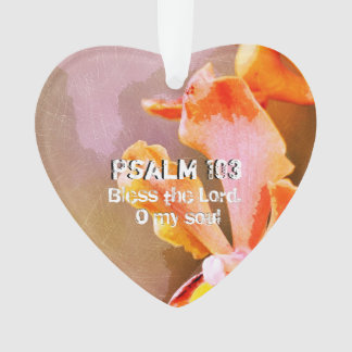 Psalm 103 Praise The Lord, My Soul Ornament