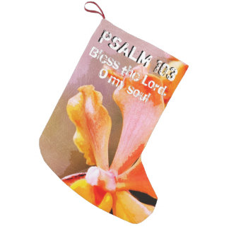 Psalm 103 Praise The Lord, My Soul Small Christmas Stocking