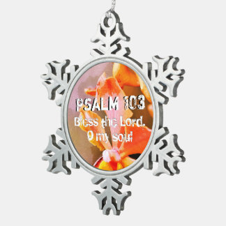 Psalm 103 Praise The Lord, My Soul Snowflake Pewter Christmas Ornament