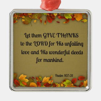 Psalm 107:31 Let them give thanks to the Lord... Silver-Colored Square Decoration