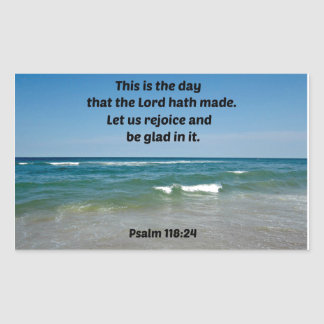 Psalm 118:24 This is the day that the Lord hath Rectangular Sticker