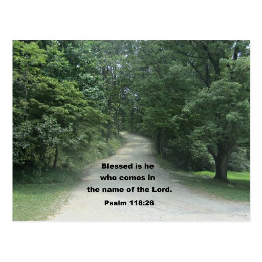 Psalm 118: 26 postcard