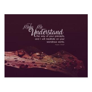 Psalm 119:27 - Make me understand Postcard