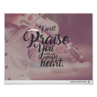 Psalm 119:7 - I will praise you Poster