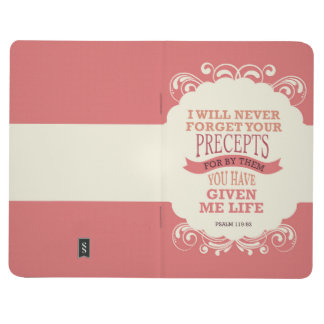 """Psalm 119:93 """"I will never forget your precepts"""" Journal"""