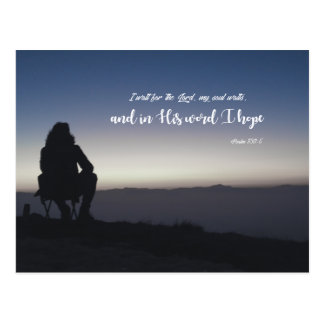 Psalm 130:5 - I wait for the Lord Postcard