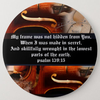 Psalm 139:15 Button