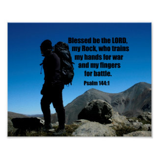 Psalm 144:1 Blessed be the Lord my rock who Poster
