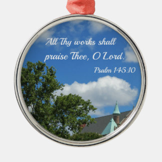 Psalm 145:10 All Thy works shall praise Thee Silver-Colored Round Decoration