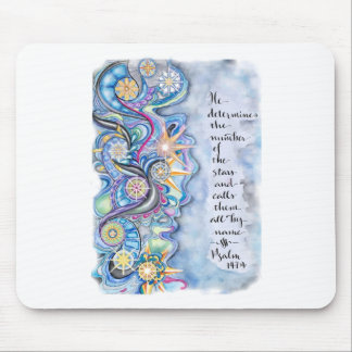 Psalm 147:4 He Calls The Stars by Name Mouse Pad