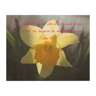 Psalm 18:19 Yellow Daffodil Wood Wall Decor