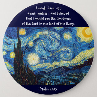 Psalm 27:13 6 cm round badge