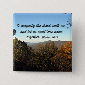 Psalm 34:3 15 cm square badge