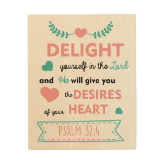 Psalm 37:4 Bible Verse Christian Wood Wall Art Wood Prints