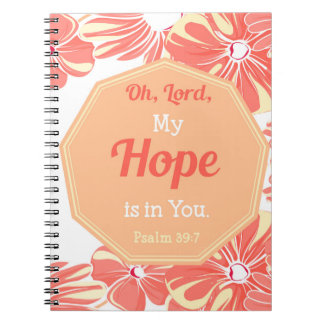 Psalm 39:7 My Hope is in You Note Books